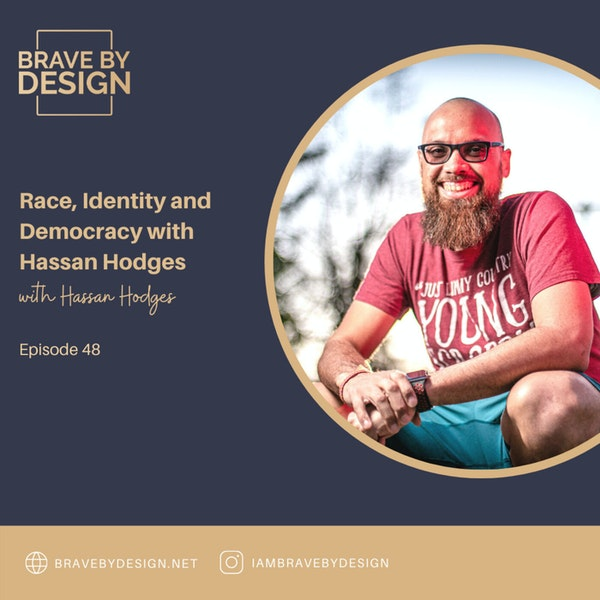 Race, Identity and Democracy with Hassan Hodges Image