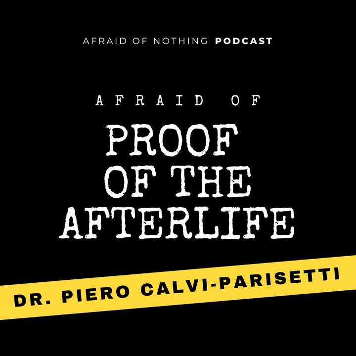 Afraid of Proof of the Afterlife
