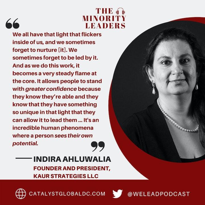 The Minority Leaders, featuring Indira Ahluwalia, Founder and President, KAUR Strategies LLC