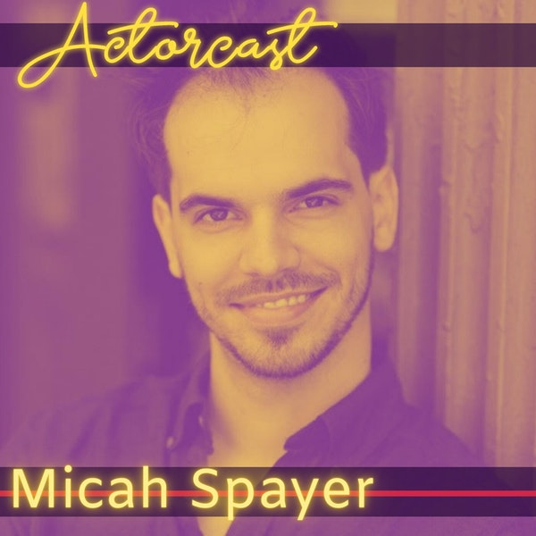 Micah Spayer: Lead Actor in RUB, a Christopher Fox Film | Episode 024 Image