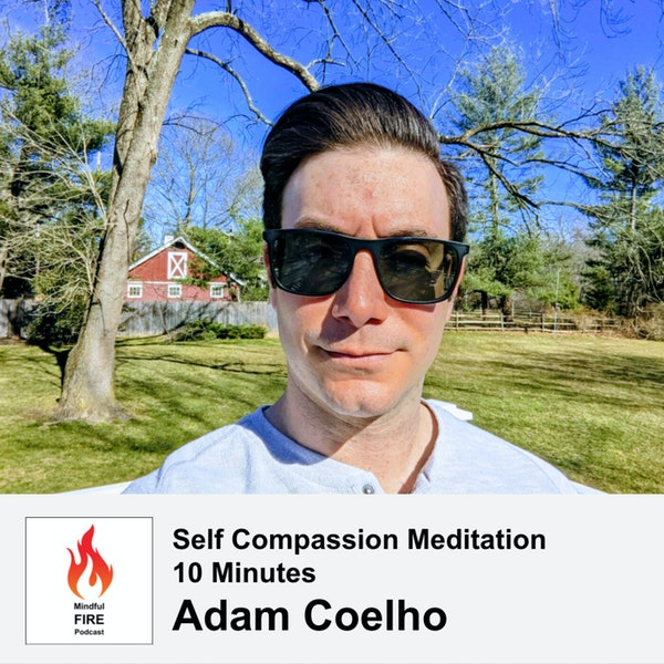 21 : Meditation : Self Compassion (10 min)