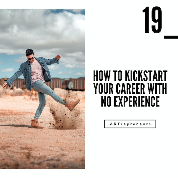 How to kickstart your career with no experience Image