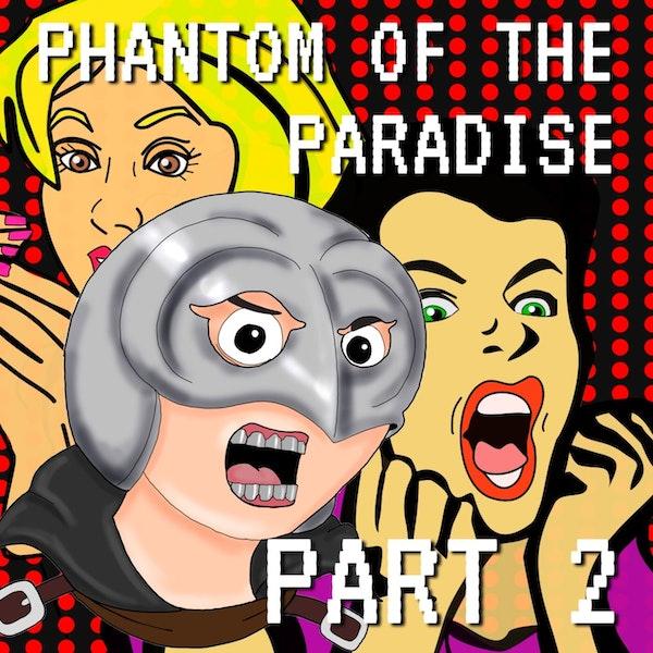 Phantom of the Paradise Part 2 Image