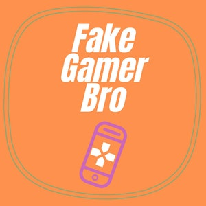 FEED DROP: Fake Gamer Bro