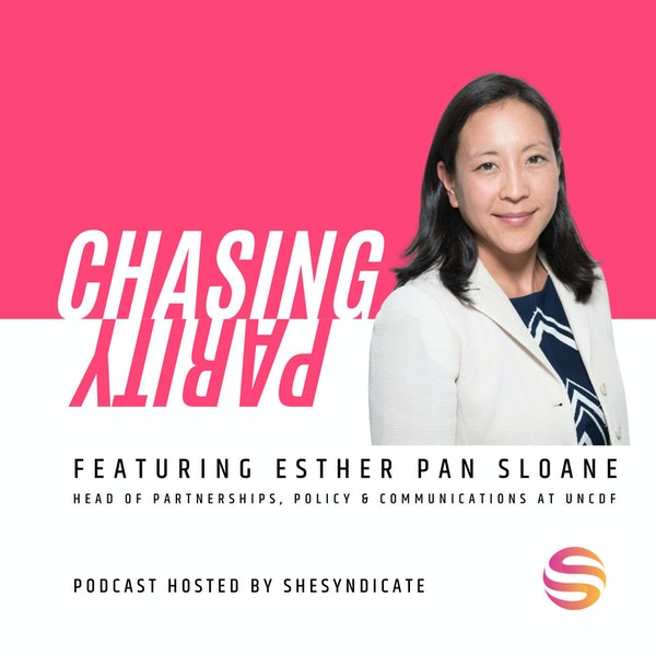 #1 From Theater to Brokering Change at the UN & Navigating Parenthood with Esther Pan Sloane