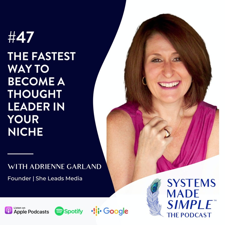 The Fastest Way to Become a Thought Leader in Your Niche with Adrienne Garland