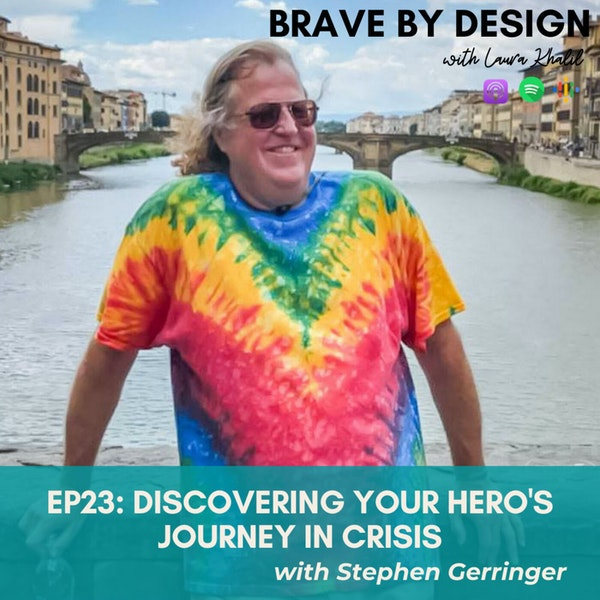 Discovering Your Hero's Journey with Stephen Gerringer Image