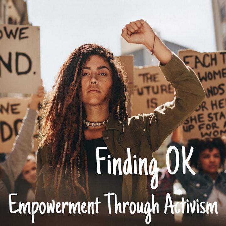 Empowerment Through Activism