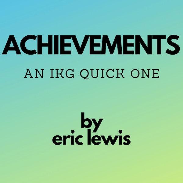 IKG Quick One - Achievements Image