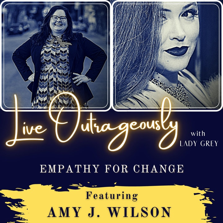 Empathy for Change with Amy J. Wilson