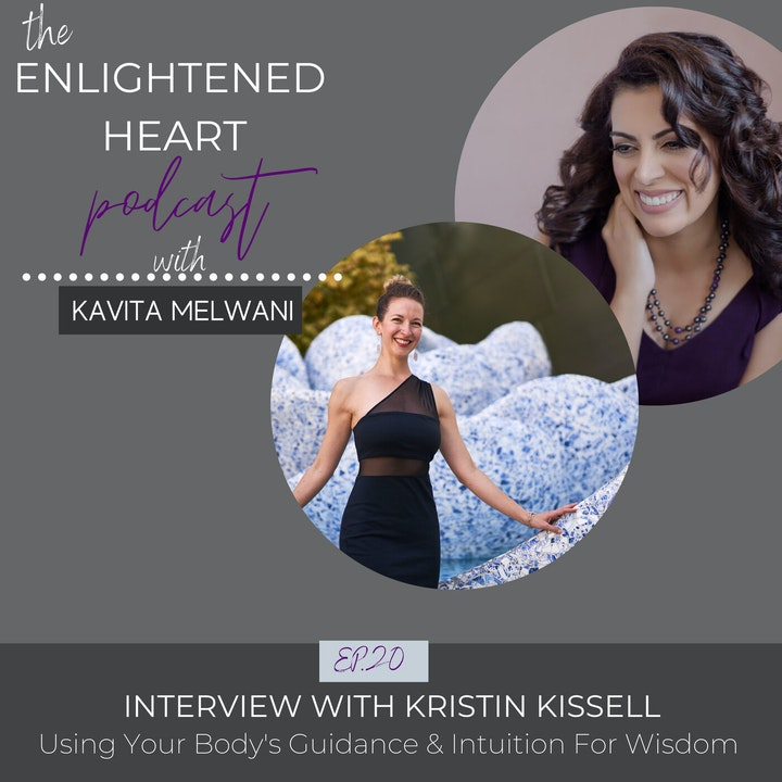 Using Your Body's Guidance & Intuition for Wisdom: Interview with Kristin Kissell