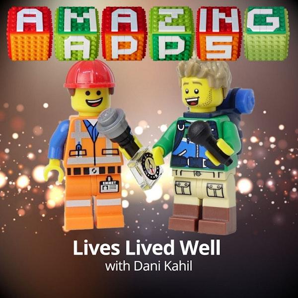 Lives Lived Well with Dani Kahil