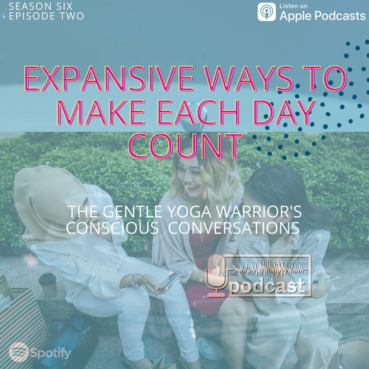 Expansive ways To Make Each Day Count