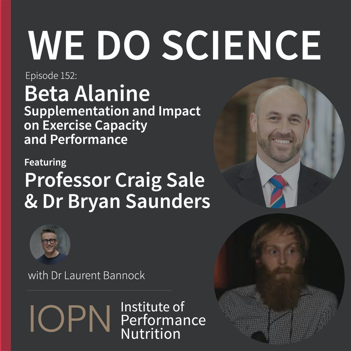 """""""Beta-Alanine Supplementation and Exercise Capacity & Performance"""" with Prof Craig Sale and Dr Bryan Saunders"""
