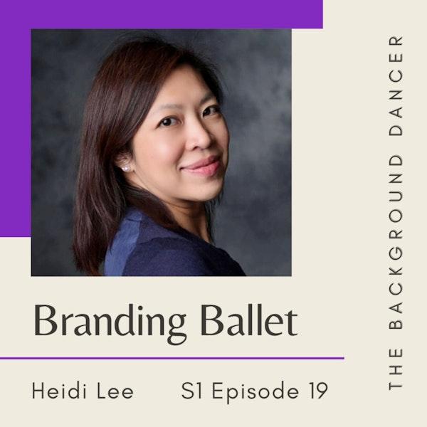 Branding Ballet   Heidi Lee Image