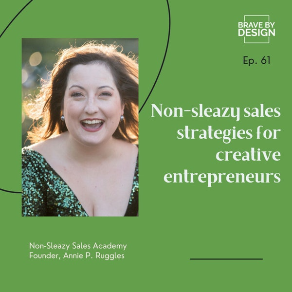 Squirm-Free Sales Strategies with Annie P. Ruggles Image