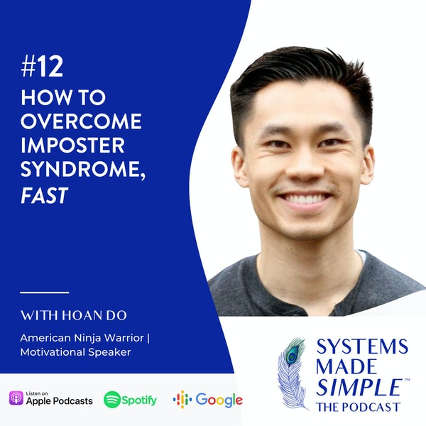 How to Overcome Imposter Syndrome, Fast! with Hoan Do Image