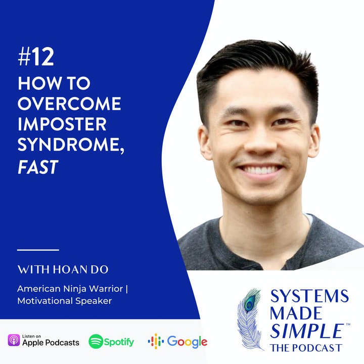 How to Overcome Imposter Syndrome, Fast! with Hoan Do