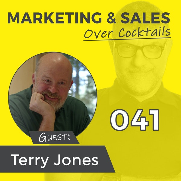 041: What Can the Founder of Two BILLION DOLLAR Companies Tell Us About Business? A LOT w/TERRY JONES Image