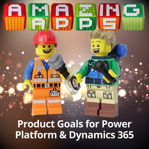 Product Goals for Power Platform and Dynamics 365