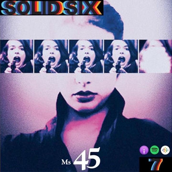 Episode 7: Killer Women Pt. 1 - Ms. 45