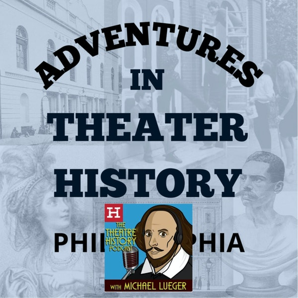 """Special Episode: Interview by """"The Theatre History Podcast"""" Image"""