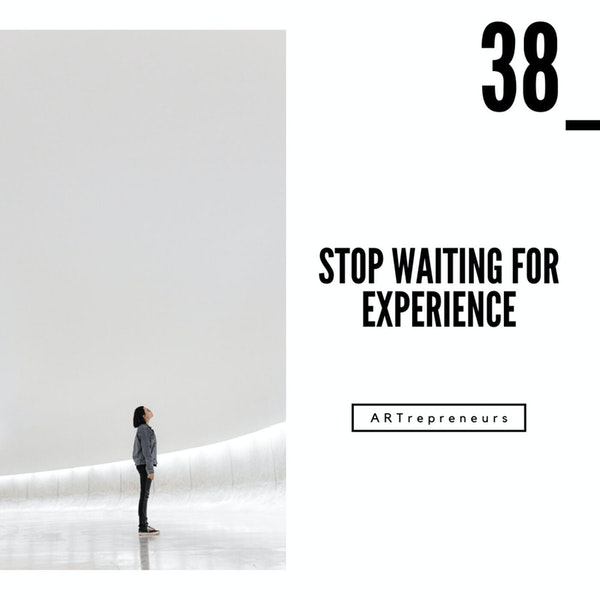 Stop waiting for experience Image