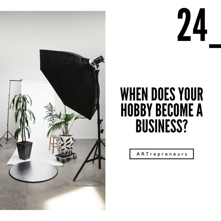 When does your hobby become a business?