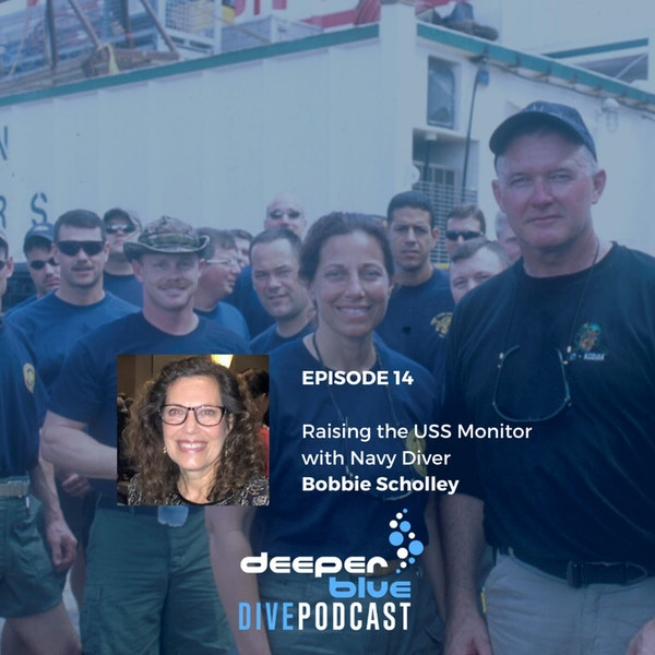 Raising the USS Monitor with Navy Diver Bobbie Scholley, and New Freediving Records Under COVID-19 Image