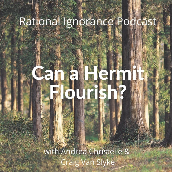 Can a hermit Flourish?