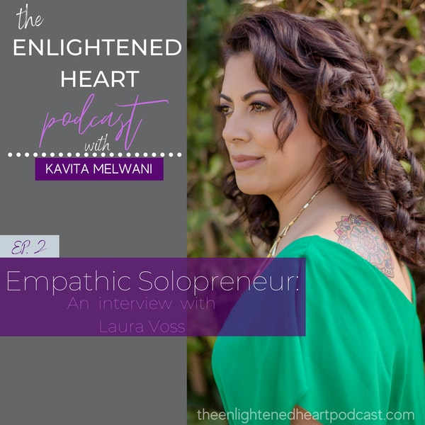 Empathic Solopreneur:  An interview with Laura Voss Image