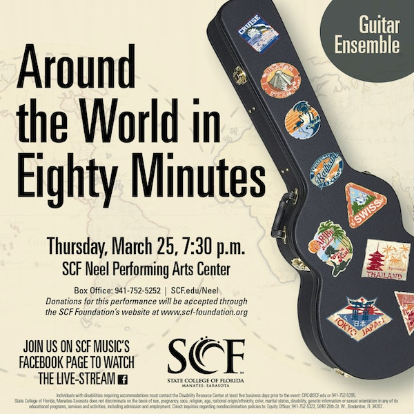 Around the World in Eighty Minutes, Presented by the SCF Guitar Ensemble, Thursday, March 25, 7:30 p.m.-Facebook Livestream Image
