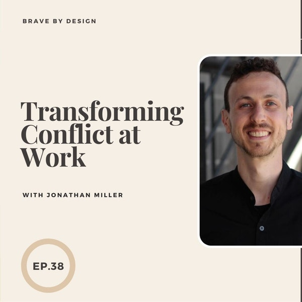 Transforming Conflict with Jonathan Miller Image
