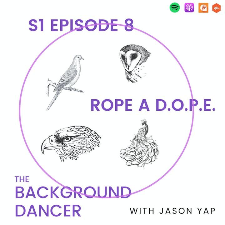 Rope a D.O.P.E.
