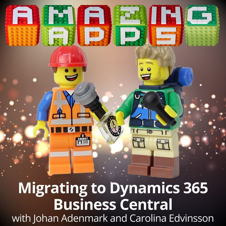 Migrating to Dynamics 365 Business Central with Johan Adenmark and Carolina Edvinsson