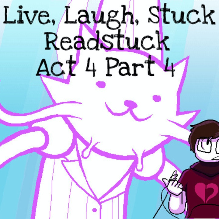Readstuck 18: Act 4 Part 4