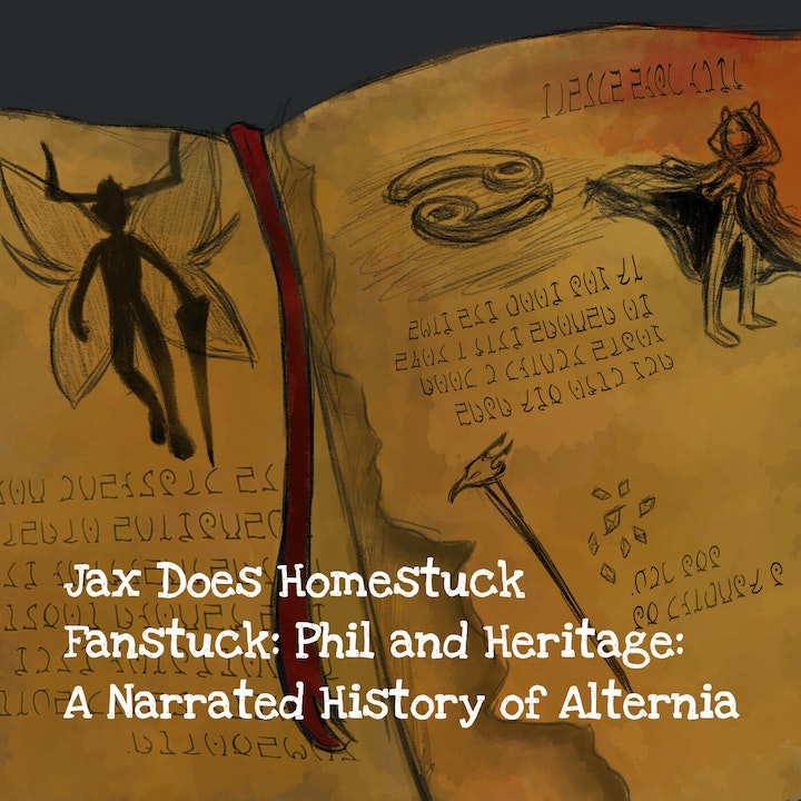 Fanstuck Part Seven: Phil and Heritage