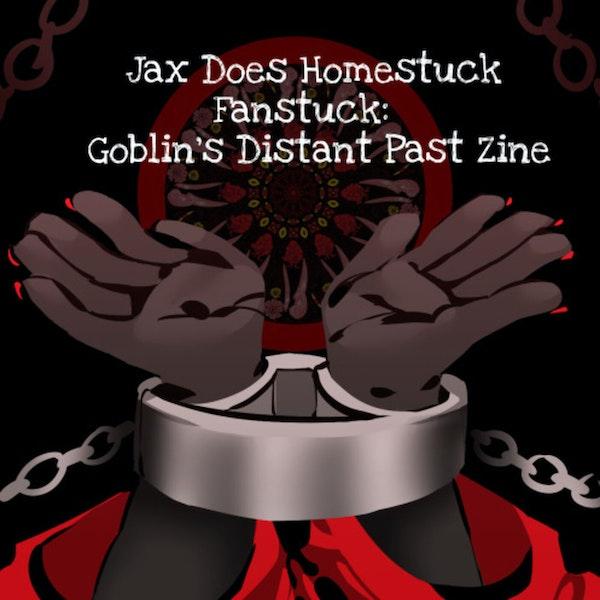 Fanstuck: Goblin's Distant Past Zine Image