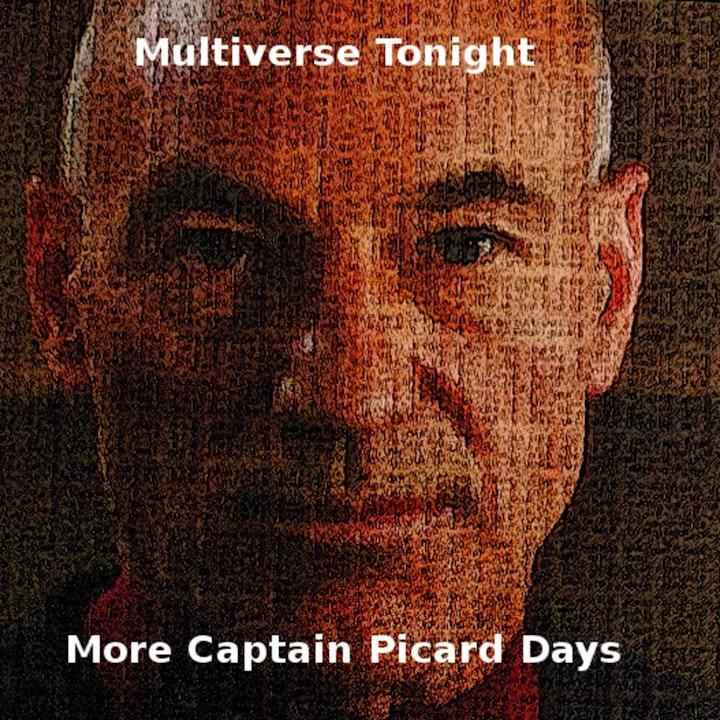 More Captain Picard Days