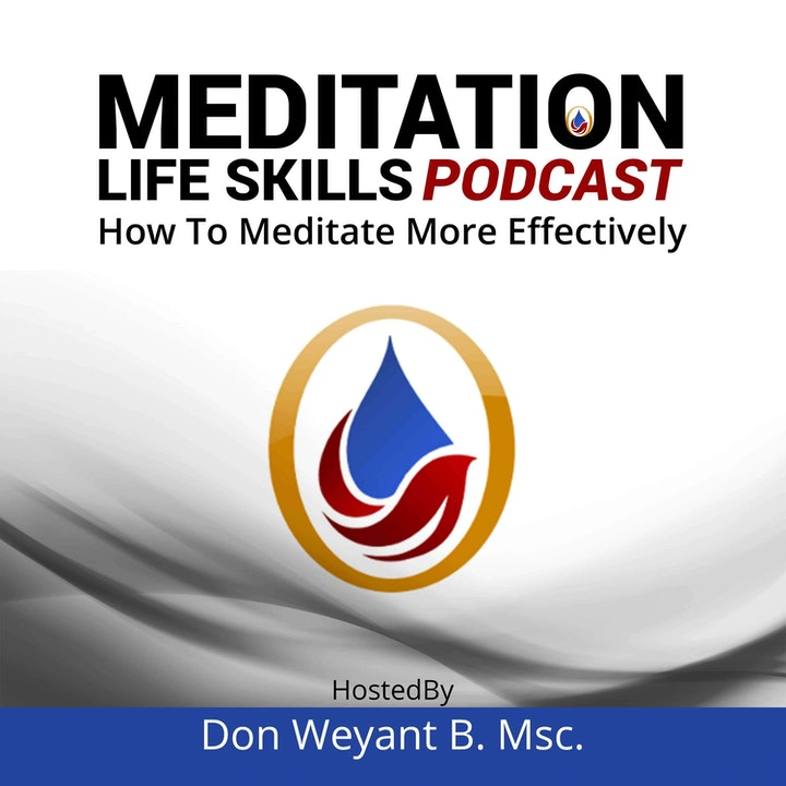 Meditation Life Skills Podcast