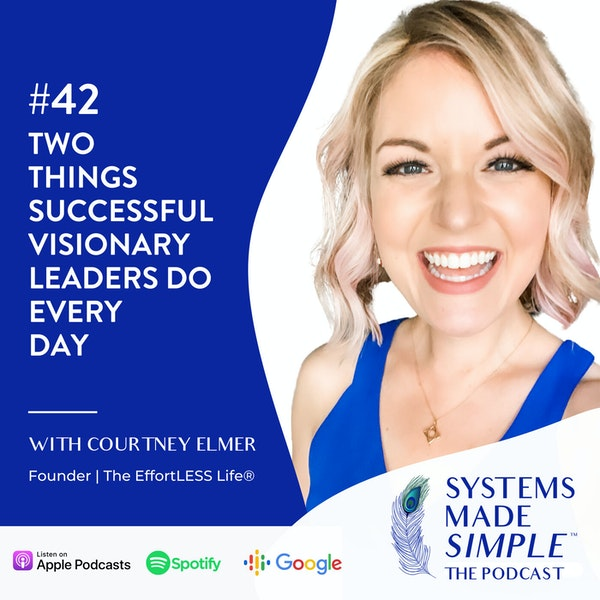 Two Things Successful Visionary Leaders Do Every Day Image