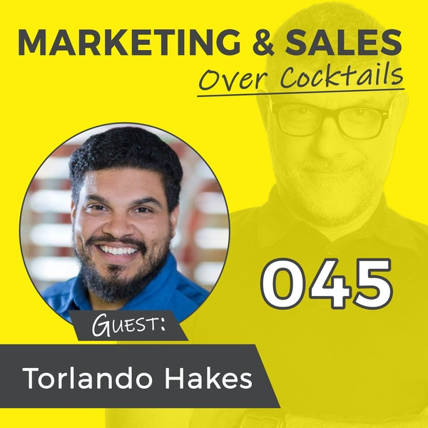 045: What Can a Former Painting Contractor Teach You to Improve Your Business? with Torlando Hakes Image