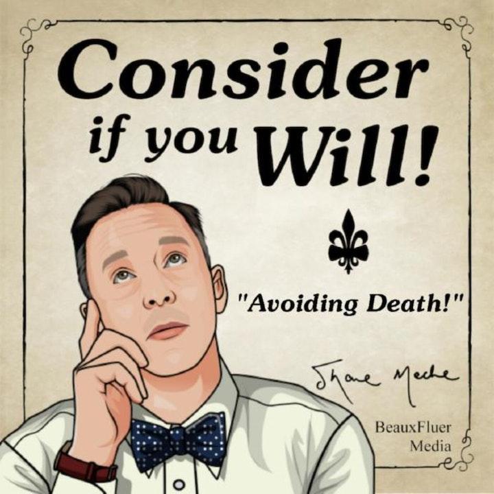Episode 61 Avoiding Death