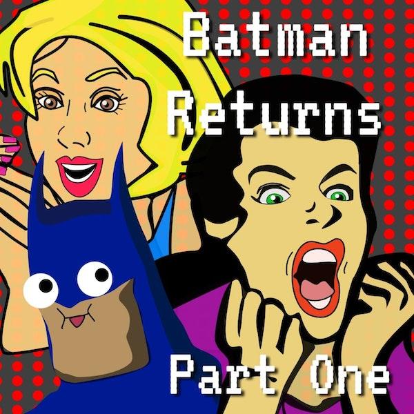 Tim Burton's Batman Returns Episode 2 Part 1 Image