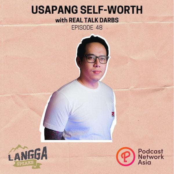 LSP 48: Usapang Self-Worth with Real Talk Darbs Image