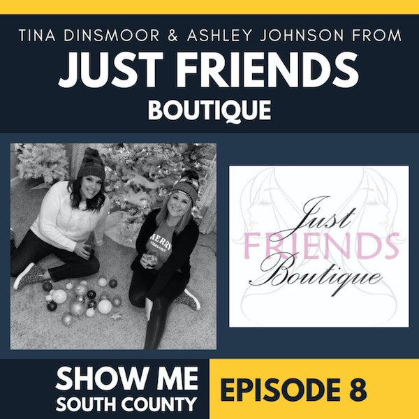 Just Friends Boutique with Tina Dinsmoor & Ashley Johnson