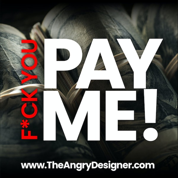 GETTING PAID! How to ensure you don't get stiffed for the work you do.