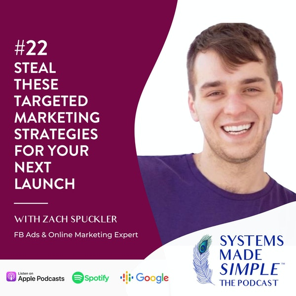 Steal These Targeted Marketing Strategies for Your Next Launch with Zach Spuckler Image