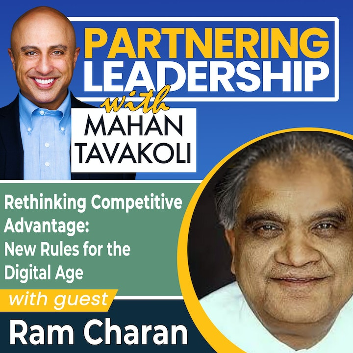 Rethinking Competitive Advantage: New Rules for the Digital Age with Ram Charan | Global Thought Leader
