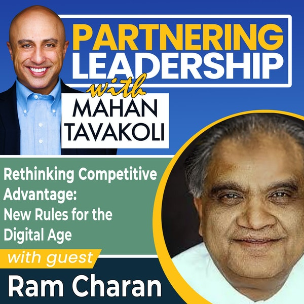 Rethinking Competitive Advantage: New Rules for the Digital Age with Ram Charan | Thought Leader Image